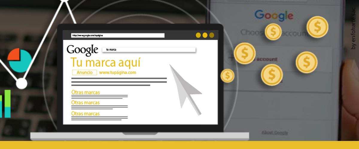 ¿Publicidad en Google?.- AdWords o Google Ads